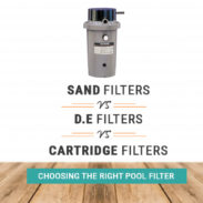 What Is The Best Swimming Pool Filter System? Sand Filter vs DE filter vs Cartridge